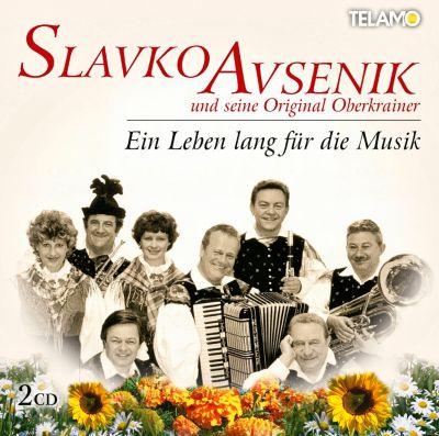 Ein Leben lang für die Musik (2 CDs), Slavko und seine Original Oberkrainer Avsenik