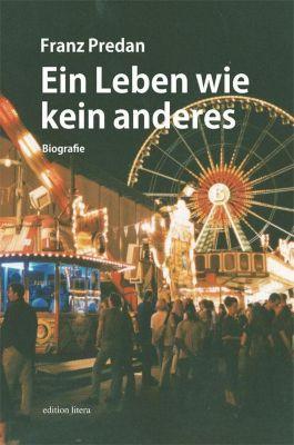 Ein Leben wie kein anderes - Franz Predan |