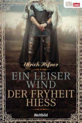 Ein leiser Wind, der Fryheit hieß, Ulrich Hefner