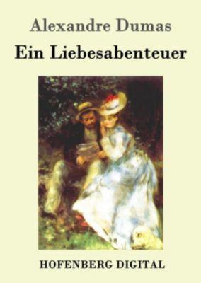 Ein Liebesabenteuer, Alexandre Dumas