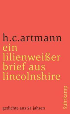 ein lilienweißer brief aus lincolnshire. gedichte aus 21 jahren - H. C. Artmann |