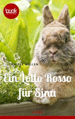 Ein Lollo Rosso für Sina (Kurzgeschichte, Liebe), Jennifer Wellen