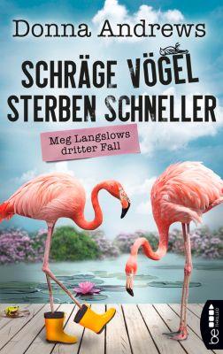 Ein lustiger Cosy Crime Roman: Schräge Vögel sterben schneller, Donna Andrews