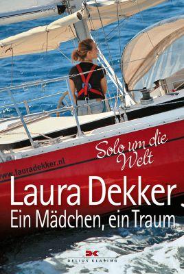 Ein Mädchen, ein Traum, Laura Dekker