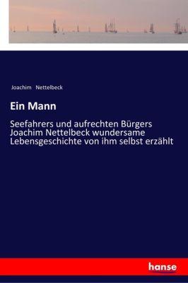 Ein Mann - Joachim Nettelbeck |