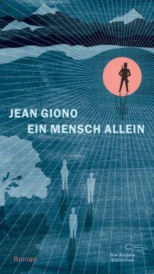 Ein Mensch allein - Jean Giono  