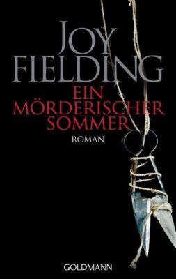 Ein mörderischer Sommer - Joy Fielding |