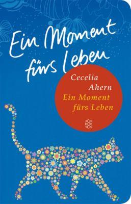 Ein Moment fürs Leben, Cecelia Ahern