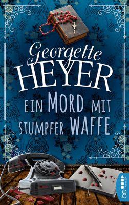 Ein Mord mit stumpfer Waffe, Georgette Heyer