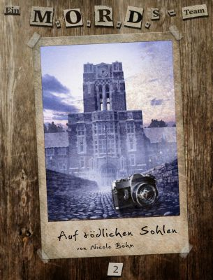 Ein MORDs-Team, Band 2: Auf tödlichen Sohlen (All-Age Krimi), Nicole Böhm