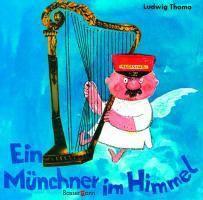 Ein Münchner im Himmel - Ludwig Thoma |