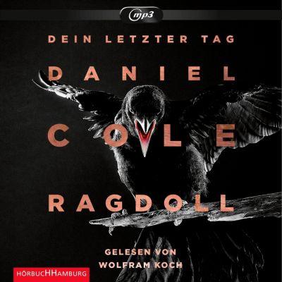Ein New-Scotland-Yard-Thriller: Ragdoll - Dein letzter Tag (Ein New-Scotland-Yard-Thriller 1), Daniel Cole
