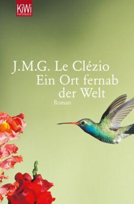 Ein Ort fernab der Welt - Jean-Marie G. Le Clézio pdf epub