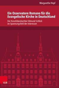Ein Osservatore Romano für die Evangelische Kirche in Deutschland, Margarethe Hopf