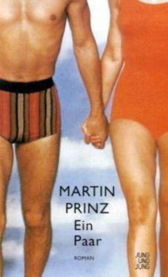 Ein Paar, Martin Prinz