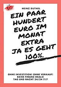 Ein paar hundert Euro im Monat extra! Ja es geht 100%.