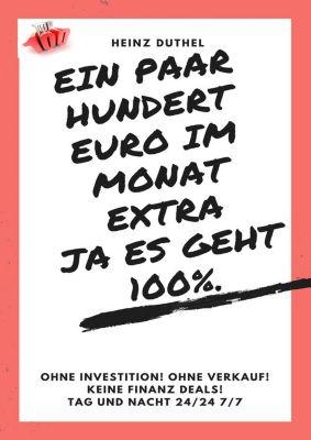 Ein paar hundert Euro im Monat extra! Ja es geht 100%., Heinz Duthel
