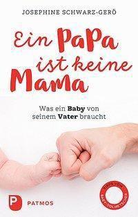 Ein Papa ist keine Mama, Josephine Schwarz-Gerö