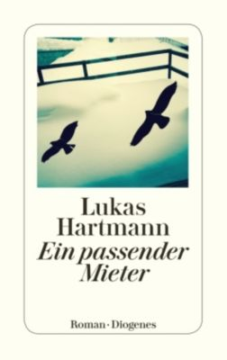 Ein passender Mieter, Lukas Hartmann