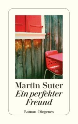 Ein perfekter Freund, Martin Suter