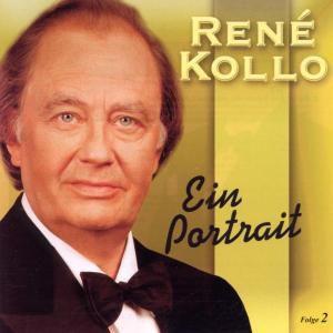 Ein Portrait, Rene Kollo