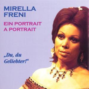 Ein Portrait, Mirella Freni