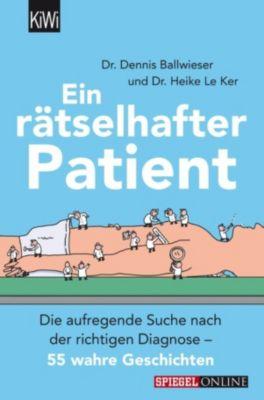 Ein rätselhafter Patient, Heike Le Ker, Dennis Ballwieser