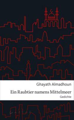 Ein Raubtier namens Mittelmeer - Ghayat Almadhoun  