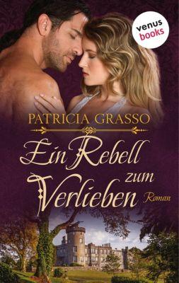 Ein Rebell zum Verlieben, Patricia Grasso