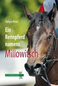 Ein Rennpferd namens Millowitsch, Holger Renz
