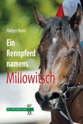 Ein Rennpferd names Millowitsch, Holger Renz
