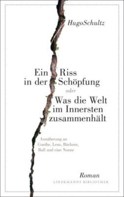 Ein Riss in der Schöpfung, Hugo Schultz