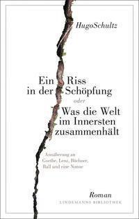 Ein Riss in der Schöpfung - Hugo Schultz |