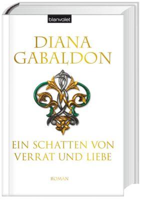 Ein Schatten von Verrat und Liebe, Diana Gabaldon