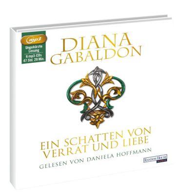 Ein Schatten von Verrat und Liebe, 6 MP3-CDs, Diana Gabaldon