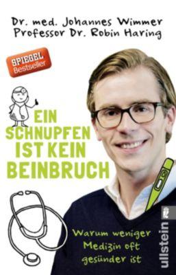 Ein Schnupfen ist kein Beinbruch, Johannes Wimmer, Robin Haring