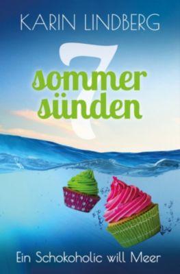 Ein Schokoholic will Meer, Karin Lindberg