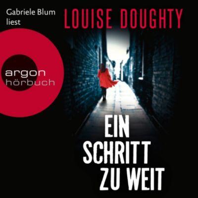 Ein Schritt zu weit (Ungekürzte Lesung), Louise Doughty