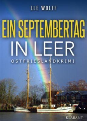 Ein Septembertag in Leer. Ostfrieslandkrimi, Ele Wolff