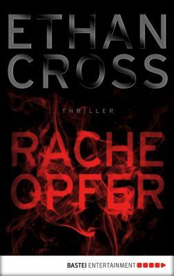 Ein Shepherd Thriller: Racheopfer, Ethan Cross