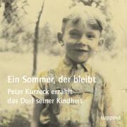 Ein Sommer, der bleibt, 4 Audio-CDs, Peter Kurzeck
