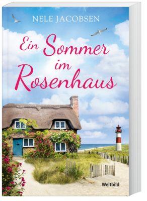 Ein Sommer im Rosenhaus - Nele Jacobsen pdf epub