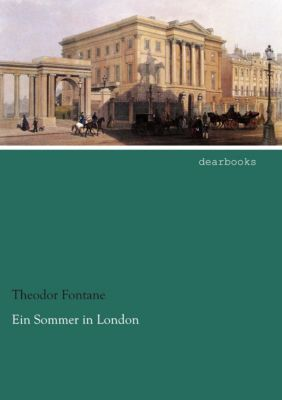 Ein Sommer in London - Theodor Fontane |