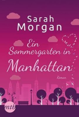Ein Sommergarten in Manhattan - Sarah Morgan |