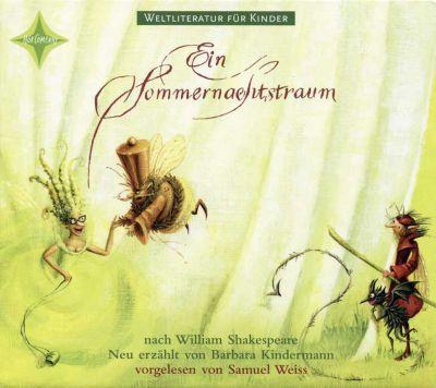 Ein Sommernachtstraum, 1 Audio-CD, William Shakespeare