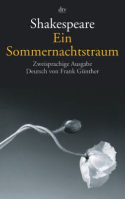 Ein Sommernachtstraum, Englisch-Deutsch - William Shakespeare  