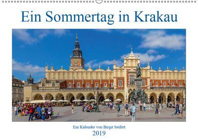 Ein Sommertag in Krakau (Wandkalender 2019 DIN A2 quer), Birgit Seifert