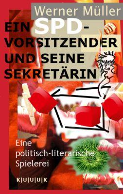 Ein SPD-Vorsitzender und seine Sekretärin, Werner Müller