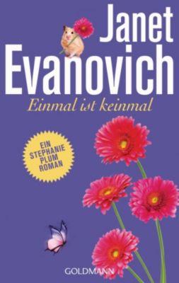 Ein Stephanie-Plum-Roman: Einmal ist keinmal, Janet Evanovich