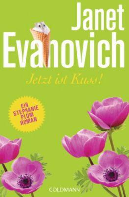 Ein Stephanie-Plum-Roman: Jetzt ist Kuss!, Janet Evanovich